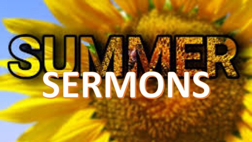 Summer Sermons 2018