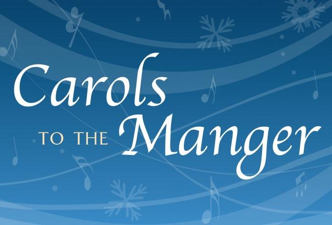 Carols to the Manger