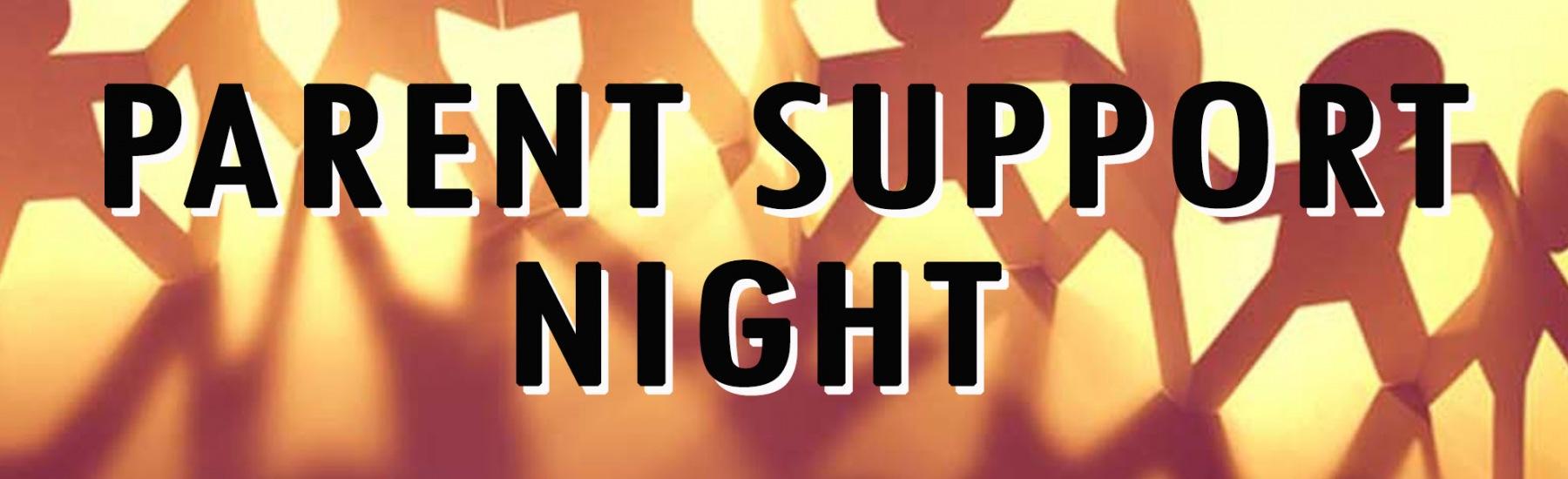 Parent Support Night