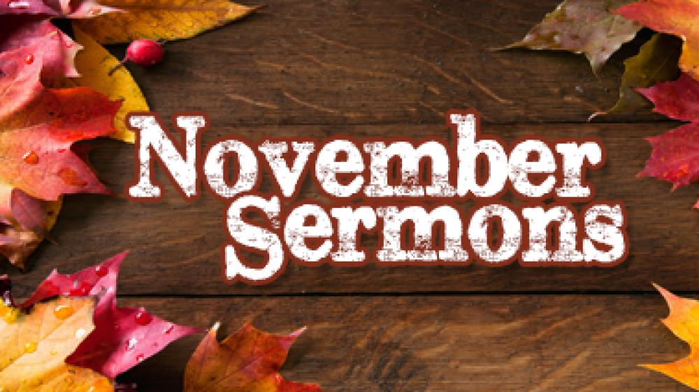 November Sermons 2018