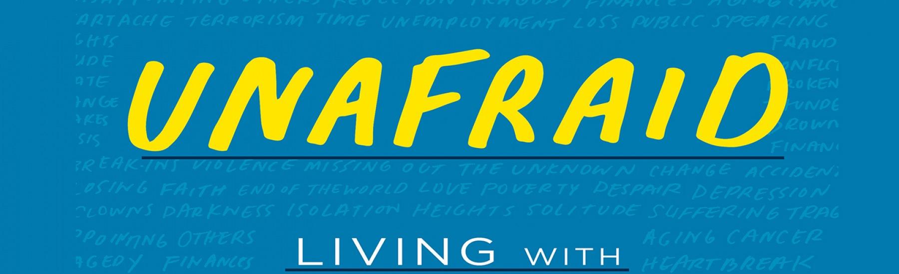 UNAFRAID Sermon Series